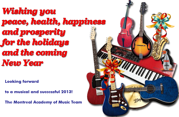 Best Wishes for the Holiday Season from the Montreal Academy of Music